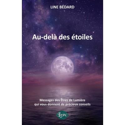 Au-delà des étoiles - Line Bédard