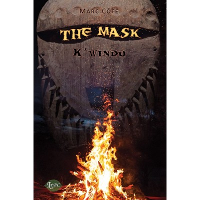 The Mask: K'windu - Marc Côté