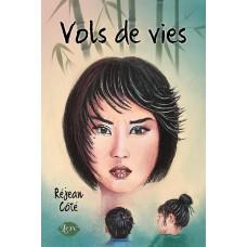 Vols de vies - Réjean Côté