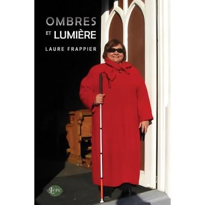 Ombres et lumière - Laure Frappier