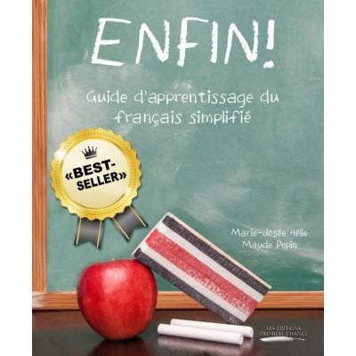 Enfin! Guide d'apprentissage du français simplifié - Marie-Josée Hélie et Maude Pépin
