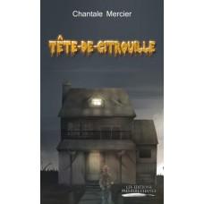 Tête-de-citrouille - Chantale Mercier