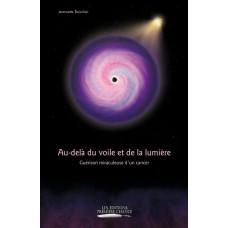 Au-delà du voile et de la lumière - Jeannette Boisclair