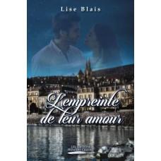 L'empreinte de leur amour – Lise Blais