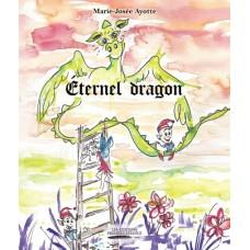 Éternel dragon - Marie-Josée Ayotte