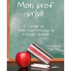 Mon prof privé volume 1 - Marie-Josée Hélie et Maude Pépin