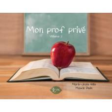 Mon prof privé Volume 2 - Marie-Josée Hélie et Maude Pepin