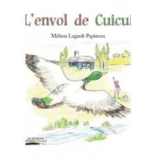 L'envol de Cuicui – Mélissa Legault Papineau