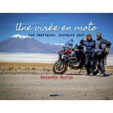 Une virée en moto Les Amériques, pourquoi pas? - Natasha Morin