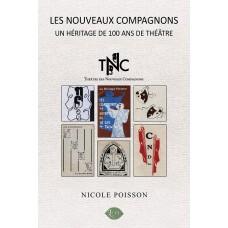 Les Nouveaux Compagnons, Un héritage de 100 ans de théâtre - Nicole Poisson