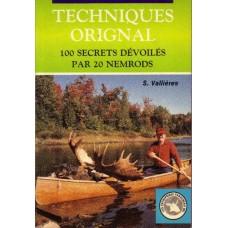 Techniques orignal 100 secrets dévoilés par 20 Nemrods - S. Vallières
